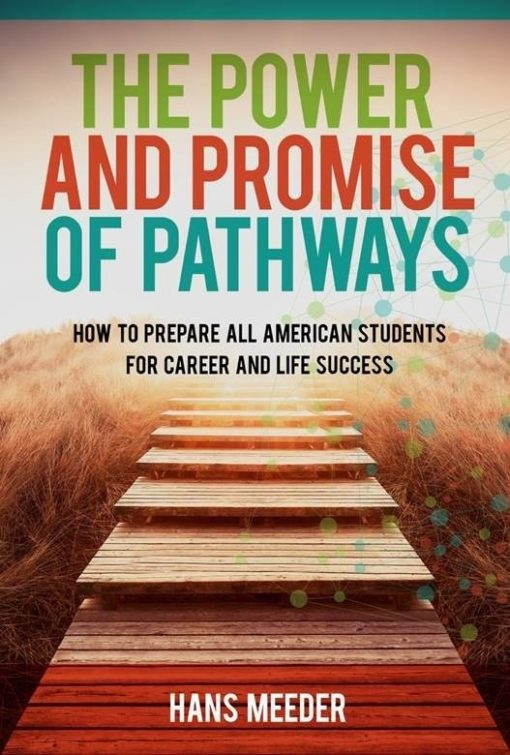 The Power and Promise of Pathways