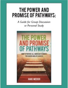 The Power and Promise of Pathways Discussion Guide